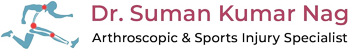 Dr. Suman K Nag - Arthroscopic & Sports Injury Specialist Surgeon